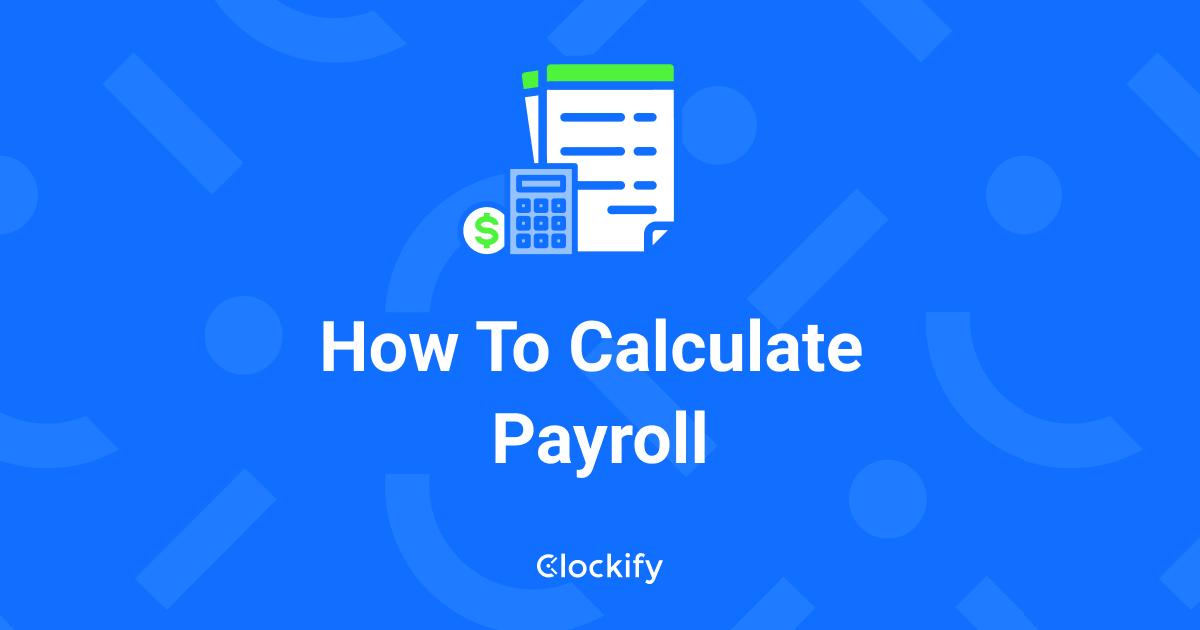 Free payroll hours calculator - Clockify