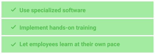 Provide better employee training