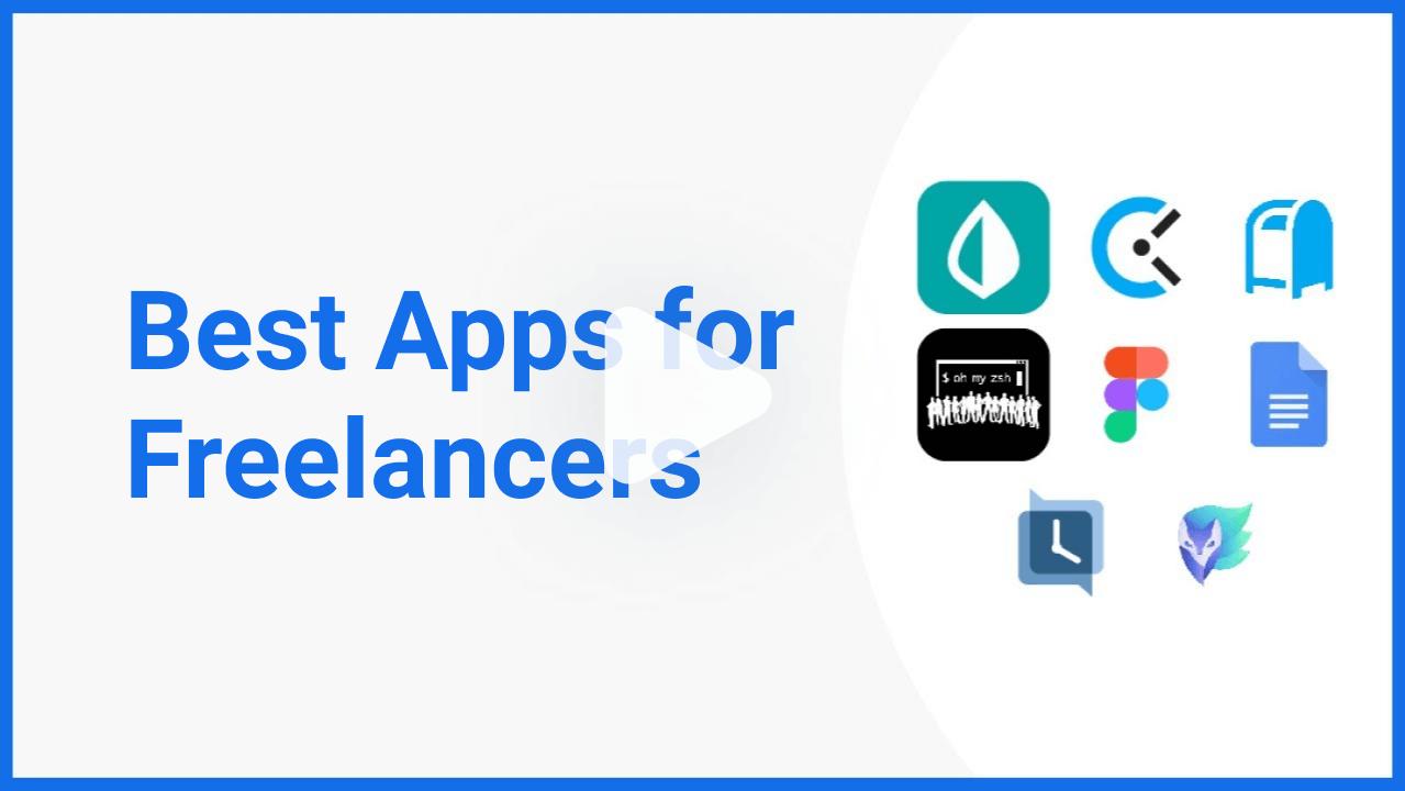 videos best apps freelancer